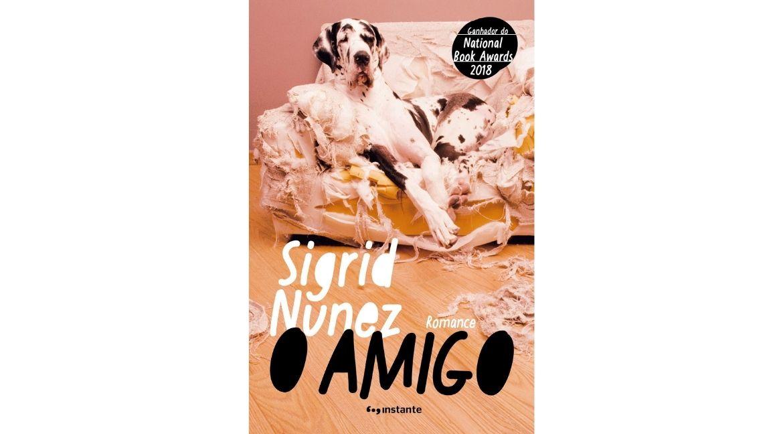 Capa do livro O amigo, de Sigrid Nunez. Foto: Editora Instante